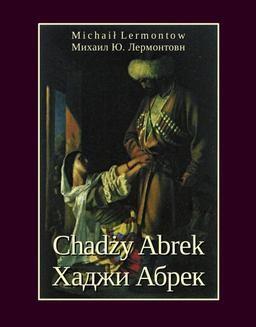 Chomikuj, ebook online Chadży Abrek. Хаджи Абрек. Michaił Lermontow