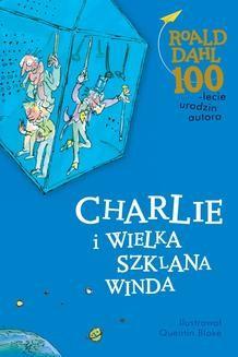 Chomikuj, ebook online Charlie i wielka szklana winda. Roald Dahl