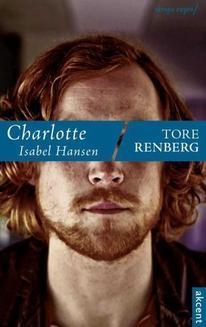 Chomikuj, ebook online Charlotte Isabel Hansen. Tore Renberg