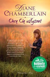Chomikuj, ebook online Chcę Cię usłyszeć. Diane Chamberlain