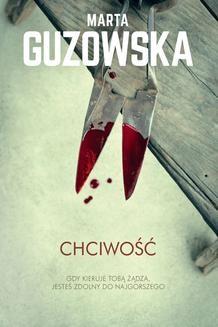 Chomikuj, ebook online Chciwość. Marta Guzowska
