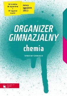 Chomikuj, ebook online Chemia cz.1-4. Organizer gimnazjalny. Sebastian Grabowski