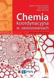 Ebook Chemia koordynacyjna w zastosowaniach. Wybrane zagadnienia pdf