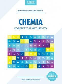 Chomikuj, ebook online Chemia. Korepetycje maturzysty. eBook. Maria Urbańczyk