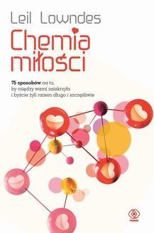 Chomikuj, ebook online Chemia miłości. Leil Lowndes