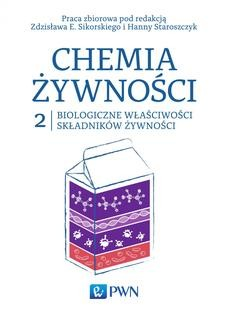 Ebook Chemia żywności t. 2. Biologiczne właściwości składników żywności pdf
