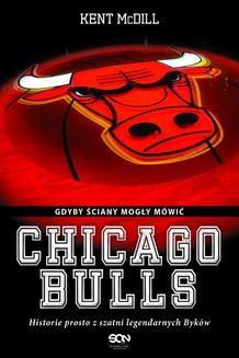 Ebook Chicago Bulls. Gdyby ściany mogły mówić. pdf