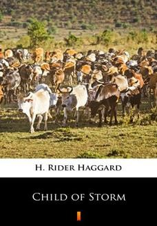 Chomikuj, ebook online Child of Storm. H. Rider Haggard