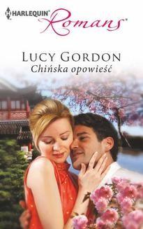 Chomikuj, ebook online Chińska opowieść. Lucy Gordon