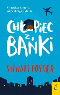 Chomikuj, ebook online Chłopiec z bańki. Stewart Foster