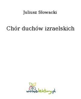 Chomikuj, ebook online Chór duchów izraelskich. Juliusz Słowacki