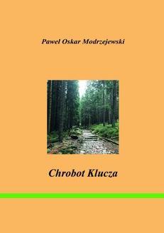 Chomikuj, ebook online Chrobot klucza. Paweł Modrzejewski