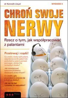Chomikuj, ebook online Chroń swoje nerwy. Rzecz o tym, jak współpracować z palantami. Wydanie II. Ken Lloyd