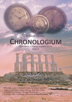 Chomikuj, ebook online Chronologium. Opowieść o następstwach czasu. Kristian Aboner