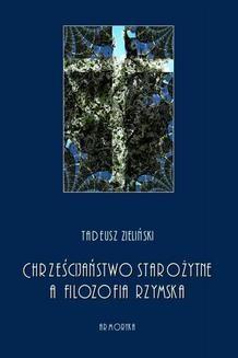 Ebook Chrześcijaństwo starożytne, a filozofia rzymska pdf