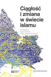 Chomikuj, ebook online Ciągłość i zmiana w świecie islamu. Izabela Kończak
