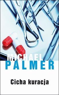 Chomikuj, ebook online Cicha kuracja. Michael Palmer