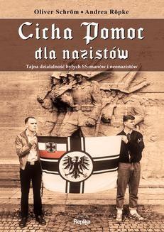 Chomikuj, ebook online Cicha Pomoc dla nazistów. Oliver Schröm