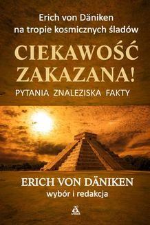 Chomikuj, ebook online Ciekawość zakazana. Erich von Däniken
