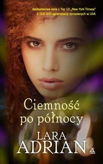Chomikuj, ebook online Ciemność po północy. Lara Adrian