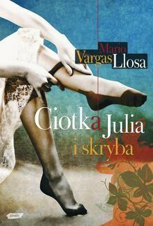 Chomikuj, ebook online Ciotka Julia i skryba. Mario Vargas Llosa