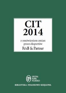 Chomikuj, ebook online CIT 2014 z omówieniem ekspertów Rödl & Partner. eksperci kancelarii Rödl & Partner