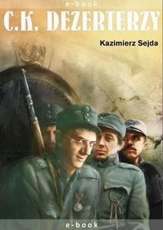 Chomikuj, ebook online C.K. Dezerterzy. Kazimierz Sejda