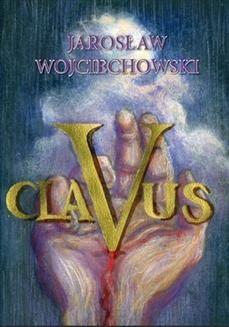 Chomikuj, ebook online Clavus. Jarosław Wojciechowski