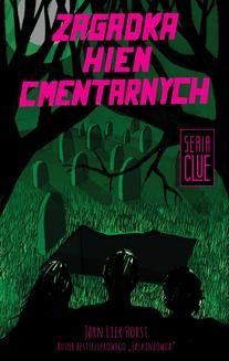 Chomikuj, ebook online CLUE Tom 4: Zagadka hien cmentarnych. Jorn Lier Horst
