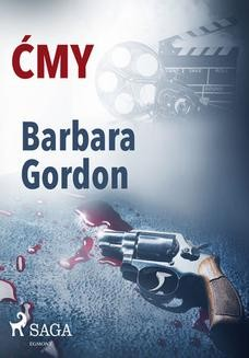 Chomikuj, ebook online Ćmy. Barbara Gordon