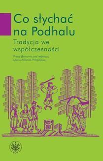 Ebook Co słychać na Podhalu. Tradycja we współczesności pdf