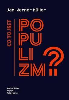 Chomikuj, ebook online Co to jest populizm?. Jan-Werner Muller