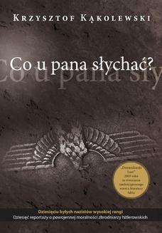 Chomikuj, ebook online Co u pana słychać?. Krzysztof Kąkolewski