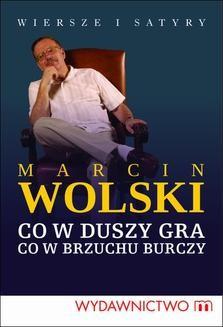 Chomikuj, ebook online Co w duszy gra, co w brzuchu burczy. Marcin Wolski