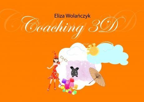 Chomikuj, ebook online Coaching 3D. Eliza Wolańczyk