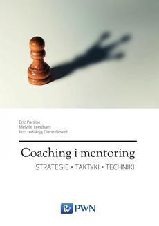 Chomikuj, ebook online Coaching i mentoring. Strategie, taktyki, techniki. Melville Leedham