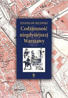 Ebook Codzienność niegdysiejszej Warszawy pdf