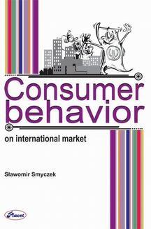 Chomikuj, ebook online Consumer behavior on international market. Sławomir Smyczek