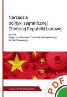 Ebook Contemporary Asian Studies Series. Narzędzia polityki zagranicznej Chińskiej Republiki Ludowej pdf