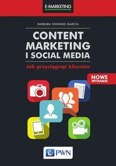 Ebook Content marketing i social media. Jak przyciągnąć klientów pdf