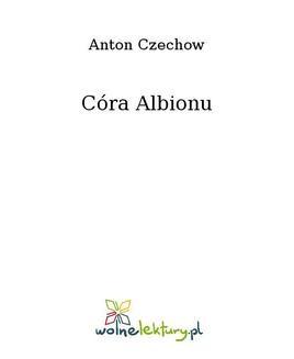 Chomikuj, ebook online Córa Albionu. Anton Czechow