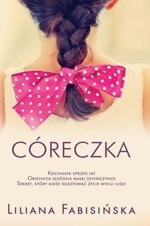 Chomikuj, ebook online Córeczka. Liliana Fabisińska