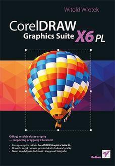 Chomikuj, ebook online CorelDRAW Graphics Suite X6 PL. Witold Wrotek