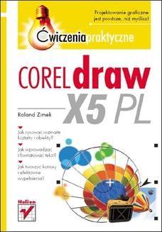 Chomikuj, ebook online CorelDRAW X5 PL. Ćwiczenia praktyczne. Roland Zimek