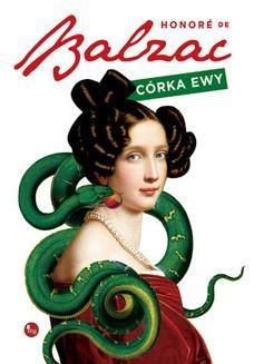 Chomikuj, pobierz ebook online Córka Ewy. Honoré de Balzac