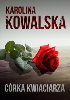 Ebook Córka Kwiaciarza pdf