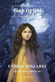 Ebook Córka Szklarki pdf