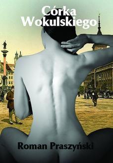 Chomikuj, ebook online Córka Wokulskiego. Roman Praszyński