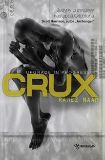 Chomikuj, ebook online Crux (Nexus #2). Ramez Naam