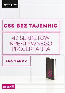 Chomikuj, ebook online CSS bez tajemnic. 47 sekretów kreatywnego projektanta. Lea Verou